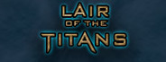 Lair of the Titans