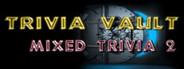 Trivia Vault: Mixed Trivia 2