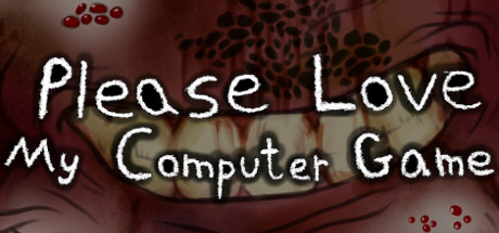 Please Love My Computer Game On Steam