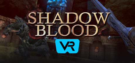 Shadow Blood VR no Steam