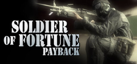 Soldier of Fortune®: Payback