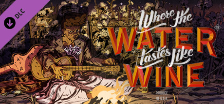 Where The Water Tastes Like Wine - Original Soundtrack