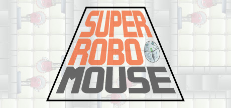 SUPER ROBO MOUSE cover art