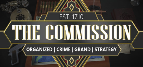 The Commission: Organized Crime Grand Strategy