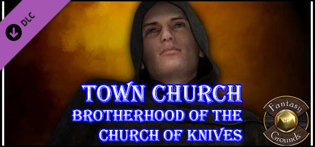 Fantasy Grounds - Compass Point #6: Town Church - Brotherhood of Knives (PFRPG)