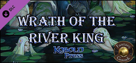 Fantasy Grounds - Wrath of River King (5E) on Steam
