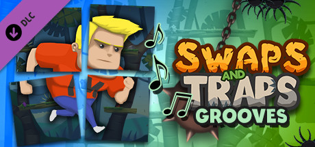 Swaps and Traps Grooves (Original Soundtrack)