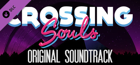 Crossing Souls Soundtrack