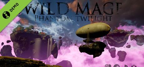 Wild Mage - Phantom Twilight Demo