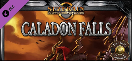 Fantasy Grounds - Suzerain: Caladon Falls (Savage Worlds)