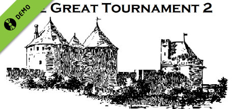 The Great Tournament 2 Demo