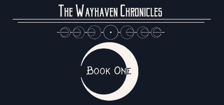 Wayhaven Chronicles: Book One · AppID: 800600