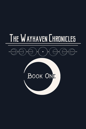 Wayhaven Chronicles: Book One poster image on Steam Backlog