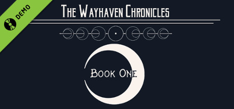 Wayhaven Chronicles: Book One Demo