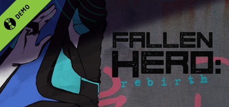 Fallen Hero: Rebirth Demo