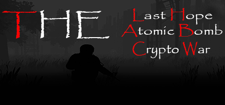 Teaser for The Last Hope: Atomic Bomb - Crypto War