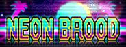 Neon Brood