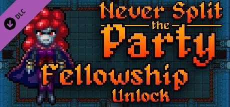 Never Split the Party: Fellowship Unlock