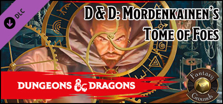 Fantasy Grounds - D&D Mordenkainen's Tome of Foes
