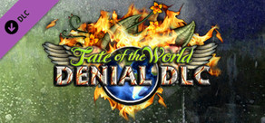 Fate of the World: Denial