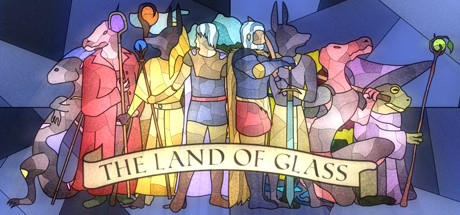The Land of Glass