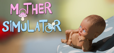 Mother Simulator on Steam