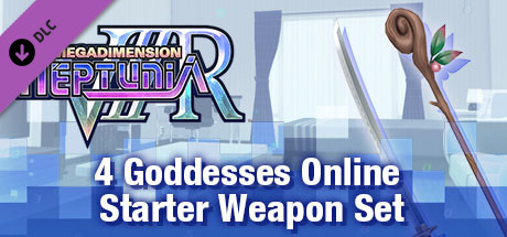 Megadimension Neptunia VIIR - 4 Goddesses Online Starter Weapon Set | 四女神オンライン スターター 武器セット | 四女神Online 初級 武器套組