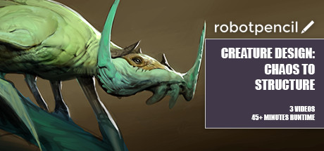 Robotpencil Presents: Creature Design: Chaos to Structure