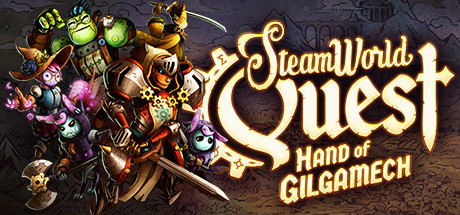 SteamWorld Quest: Hand of Gilgamech cover art