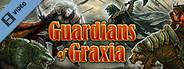 Guardians of Graxia Trailer