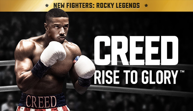 Creed: Rise to Glory™ on Steam