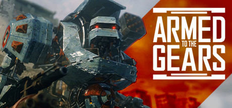Teaser image for Armed to the Gears