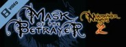 NWN2 - Mask of the Betrayer Trailer