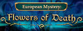 European Mystery: Flowers of Death Collector's Edition-game