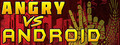 Angry VS Android Screenshot Gameplay