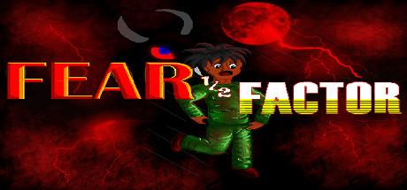 Teaser image for Fear Half Factor