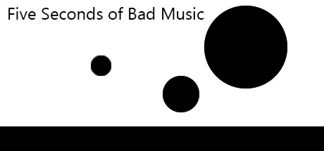 Five Seconds of Bad Music