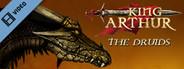 King Arthur Druids Trailer