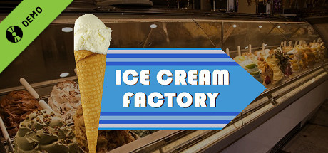 Ice Cream Factory Demo