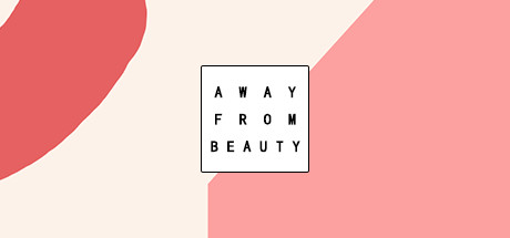 Away From Beauty 色即是空