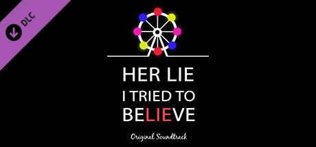 Her Lie I Tried To Believe - Soundtrack