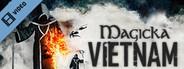 Magicka Vietnam Release Trailer