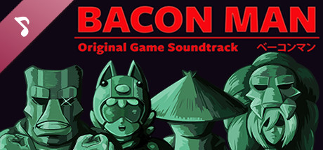 Bacon Man: An Adventure - Original Soundtrack