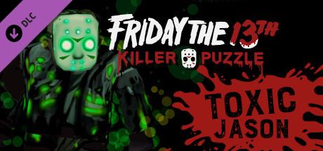 Friday the 13th: Killer Puzzle - Toxic Jason
