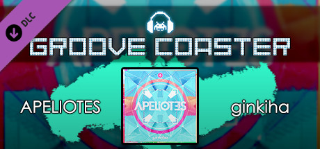 Groove Coaster - APELIOTES