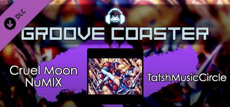 Groove Coaster - Cruel Moon NuMIX