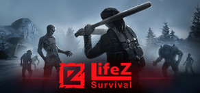 LifeZ - Survival