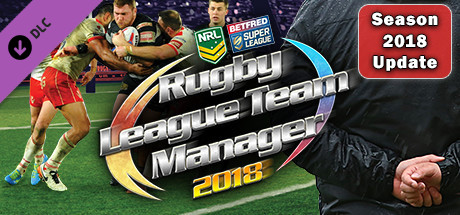Rugby League Team Manager 2018 - Season 2018 Update
