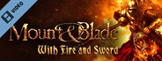 Mount and Blade - With Fire and Sword Trailer