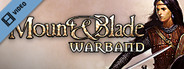 Mount and Blade - Warband Trailer